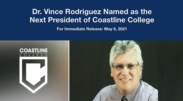 Dr. Vince Rodriguez named as the next president of Coastline College. Picture of Vince Rodriguez is shown.