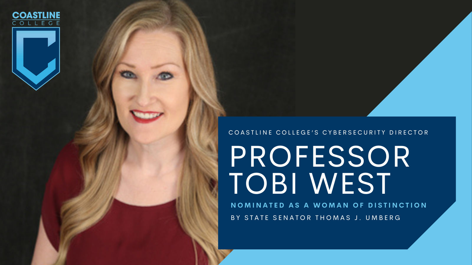Coastline College banner says Tobi West nominated as a woman of distinction.